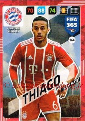 2017-18 - Panini FIFA 365 Cards - N° 164 - THIAGO (FC Bayern Munich)