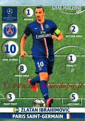 2014-15 - Adrenalyn XL champions League N° NE14 - Zlatan IBRAHIMOVIC (Goal machine) (Nordic edition)