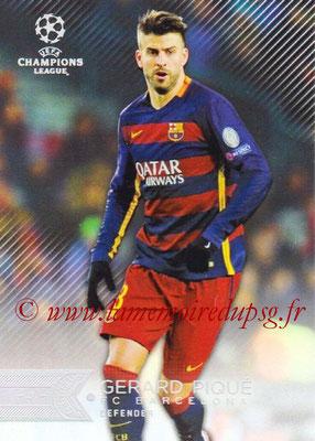 2015-16 - Topps UEFA Champions League Showcase Soccer - N° 107 - Gerard PIQUE (FC Barcelone)