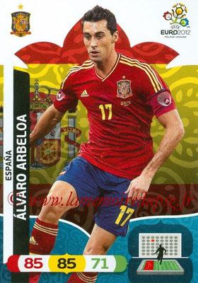 Panini Euro 2012 Cards Adrenalyn XL - N° 060 - Alvaro ARBELOA (Espagne)