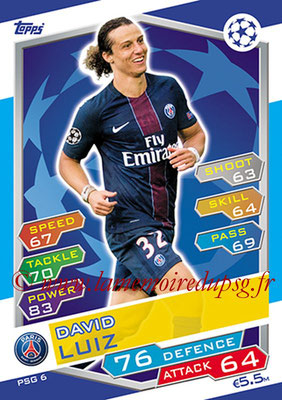 2016-17 - Topps UEFA Champions League Match Attax - N° PSG6 - David LUIZ (Paris Saint-Germain)