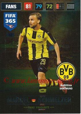 2016-17 - Panini Adrenalyn XL FIFA 365 - N° 062 - Marcel SCHMELZER (Borussia Dortmund) (Fans' Favourite)