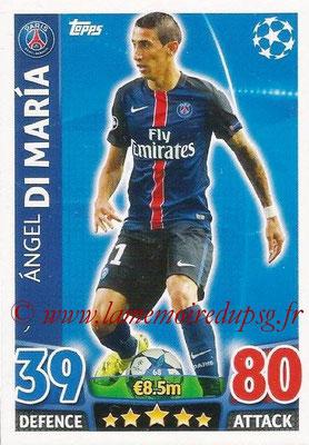 2015-16 - Topps UEFA Champions League Match Attax - N° 068 - Angel DI MARIA (Paris Saint-Germain)
