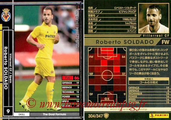 2015-16 - Panini WCCF - N° 304 - Roberto SOLDADO (Villarreal CF)