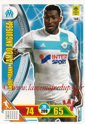 2017-18 - Panini Adrenalyn XL Ligue 1 - N° 160 - André-Franck ZAMBO ANGUISSA (Marseille)