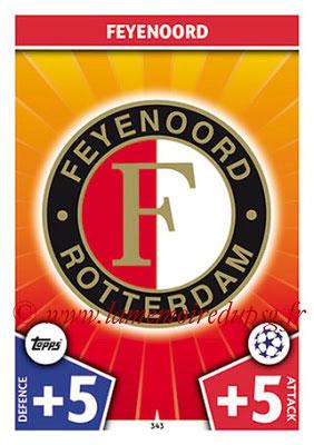 2017-18 - Topps UEFA Champions League Match Attax - N° 343 - Logo Feyenord (Club Badge)