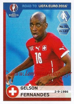 Panini Road to Euro 2016 Stickers - N° 359 - Gelson FERNANDES (Suisse)
