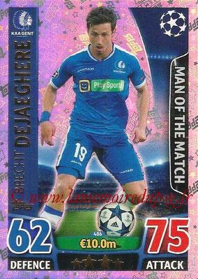 2015-16 - Topps UEFA Champions League Match Attax - N° 486 - Brecht DEJAEGHERE (KAA Gent) (Man of the Match)