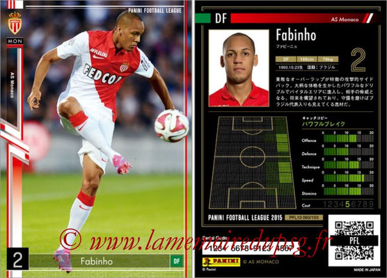 Panini Football League 2015 - PFL10 - N° 060 - FABINHO (AS Monaco)