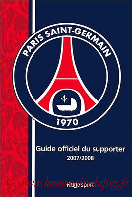 2007-09 - Guide du supporter du PSG edition 2007 (Hugo Sport)