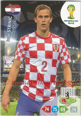 2014 - Panini FIFA World Cup Brazil Adrenalyn XL - N° 196 - Ivan STRINIC (Croatie)