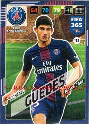 2017-18 - Panini FIFA 365 Cards - N° 153 - Gonçalo GUEDES (Paris Saint-Germain) (Rising Star)