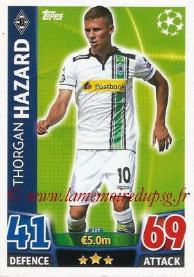 2015-16 - Topps UEFA Champions League Match Attax - N° 227 - Thorgan HAZARD (VfL Borussia Mönchengladbach)