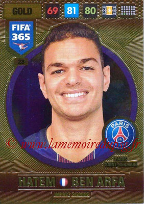 2016-17 - Panini Adrenalyn XL FIFA 365 - N° 028 - Hatem BEN ARFA (Paris Saint-Germain) (Impact Signing)
