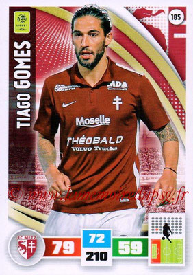 2016-17 - Panini Adrenalyn XL Ligue 1 - N° 185 - Tiago GOMES (Metz)