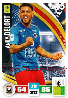 2016-17 - Panini Adrenalyn XL Ligue 1 - N° 064 - Andy DELOR (Caen)