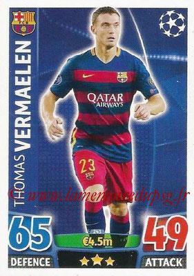 2015-16 - Topps UEFA Champions League Match Attax - N° 243 - Thomas VERMAELEN (FC Barcelone)