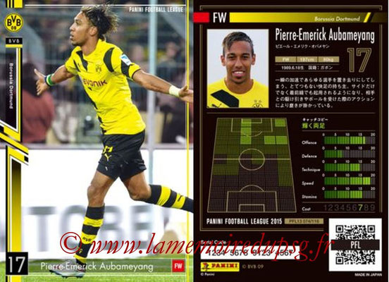 Panini Football League 2015 - PFL13 - N° 074 - Pierre-Emerick AUBAMEYANG (Borussia Dortmund)