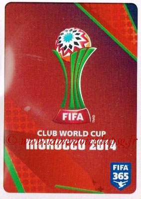 2015-16 - Panini FIFA 365 Stickers - N° 010 - Logo FIFA Club World Cup Morocco 2014