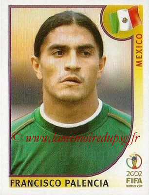 2002 - Panini FIFA World Cup Stickers - N° 509 - Francisco PALENCIA (Mexique)