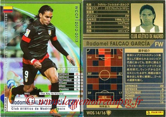 2012-13 - WCCF - N° WOS14 - Radamel FALCAO GARCIA (Atletico Madrid) (World Superstar)
