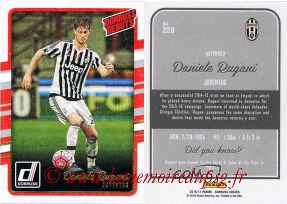 2016 - Panini Donruss Cards - N° 220 - Daniele RUGANI (Juventus FC) (Donruss Debuts)