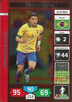 N° 39 - Thiago SILVA (2012-??, PSG > 2014, Brésil) (Defensive Rock)