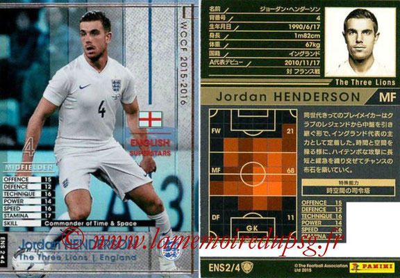 2015-16 - Panini WCCF - N° ENS2 - Jordan HENDERSON (Angleterre) (English Superstars)