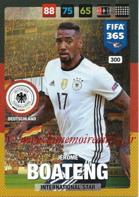 2016-17 - Panini Adrenalyn XL FIFA 365 - N° 300 - Jérôme BOATENG (Allemagne) (International Star)