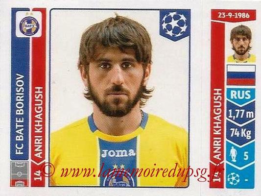2014-15 - Panini Champions League N° 616 - Anri KHAGUSH (FC Bate Borisov)