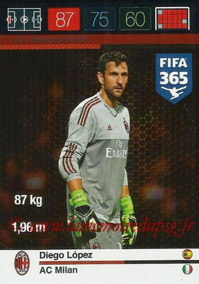 2015-16 - Panini Adrenalyn XL FIFA 365 - N° 255 - Diego LOPEZ (Milan AC) (Defensive Rock)