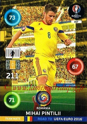 Panini Road to Euro 2016 Cards - N° 167 - Mihai PINTILII (Roumanie)