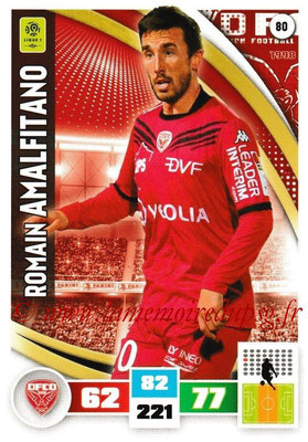 2016-17 - Panini Adrenalyn XL Ligue 1 - N° 080 - Romain AMALFITANO (Dijon)