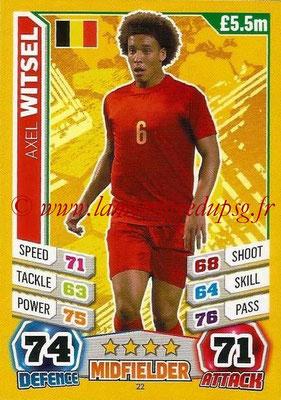 Topps Match Attax England 2014 - N° 022 - Axel WITSEL (Belgique)