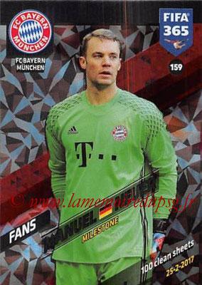 2017-18 - Panini FIFA 365 Cards - N° 159 - Manuel NEUER (FC Bayern Munich) (Milestone)