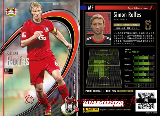 Panini Football League 2014 - PFL06 - N° 102 - Simon ROLFES (Bayer 04 Leverkusen) (Star +)