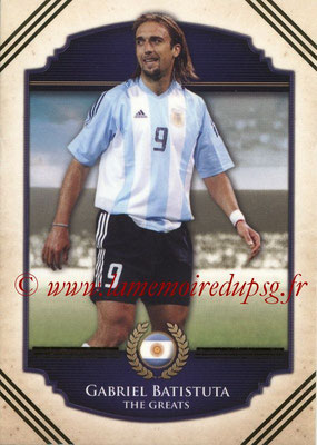 2014 - Futera World Football Unique - N° 101 - Gabriel BATISTUTA (The Greats)