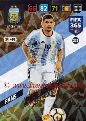 2017-18 - Panini FIFA 365 Cards - N° 336 - Ever BANEGA  (Argentine) (Fans' Favourite)
