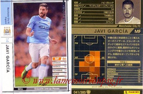 2013-14 - WCCF - N° 041 - Javi GARCIA (Manchester City FC)