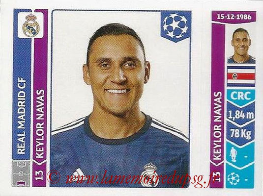 2014-15 - Panini Champions League N° 120 - Keylor NAVAS (Real Madrid FC)