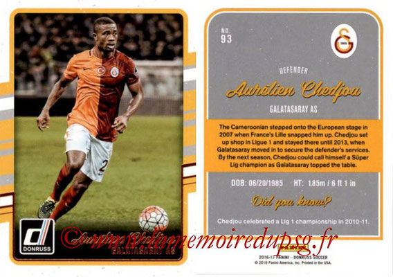 2016 - Panini Donruss Cards - N° 093 - Aurélien CHEDJOU (Galatasaray AS)