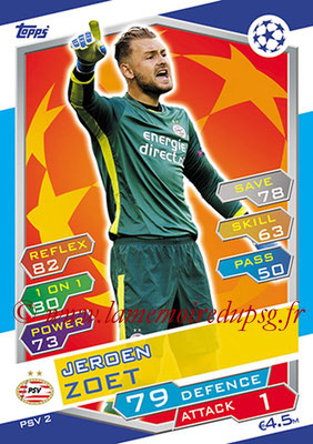 2016-17 - Topps UEFA Champions League Match Attax - N° PSV2 - Jeroen ZOET (PSV Eindhoven)