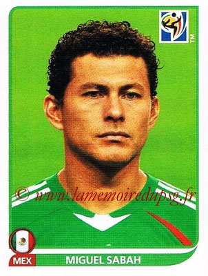 2010 - Panini FIFA World Cup South Africa Stickers - N° 067 - Miguel SABAH (Méxique)