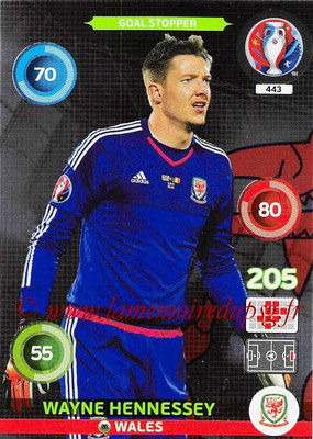 Panini Euro 2016 Cards - N° 443 - Wayne HENNESSEY (Pays de Galles) (Goal Stopper)
