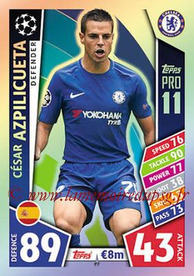 2017-18 - Topps UEFA Champions League Match Attax - N° P07 - Cesar AZPILICUETA (Chelsea FC) (Pro 11)