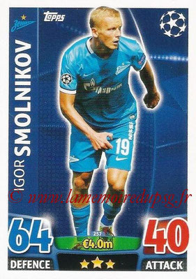 2015-16 - Topps UEFA Champions League Match Attax - N° 257 - Igor SMOLNIKOV (FC Zenit)