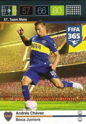 2015-16 - Panini Adrenalyn XL FIFA 365 - N° 057 - Andrés CHAVEZ (Boca Juniors) (Team Mate)