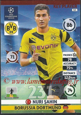 2014-15 - Adrenalyn XL champions League N° 315 - Nuri SAHIN (Borussia Dortmund) (Key Player)