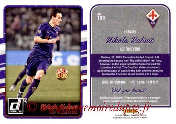 2016 - Panini Donruss Cards - N° 199 - Nikola KALINIC (ACF Fiorentina)