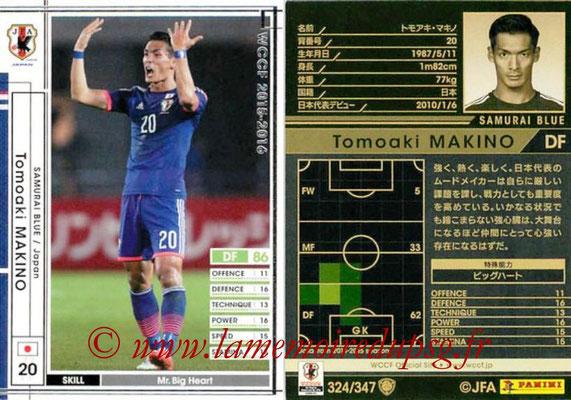 2015-16 - Panini WCCF - N° 324 - Tomoaki MAKINO (Japon)